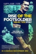 Nonton Film Rise of the Footsoldier 3 (2017) Subtitle Indonesia Streaming Movie Download