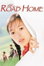 Nonton Film The Road Home (1999) Subtitle Indonesia Streaming Movie Download
