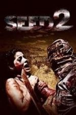 Nonton Film Seed 2 (2014) Subtitle Indonesia Streaming Movie Download