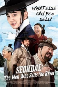 Nonton Film Seondal: The Man Who Sells the River (2016) Subtitle Indonesia Streaming Movie Download