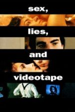Nonton Film Sex, Lies, and Videotape (1989) Subtitle Indonesia Streaming Movie Download