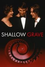 Nonton Film Shallow Grave (1994) Subtitle Indonesia Streaming Movie Download