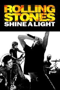 Shine a Light (2008)