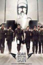Nonton Film Soar Into the Sun (2012) Subtitle Indonesia Streaming Movie Download