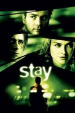 Nonton Film Stay (2005) Subtitle Indonesia Streaming Movie Download