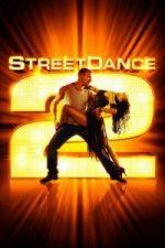 Nonton Film StreetDance 2 (2012) Subtitle Indonesia Streaming Movie Download