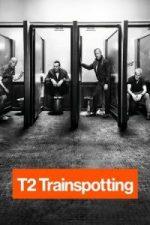Nonton Film T2 Trainspotting (2017) Subtitle Indonesia Streaming Movie Download
