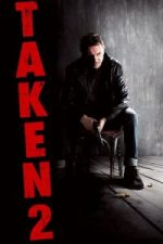 Nonton Film Taken 2 (2012) Subtitle Indonesia Streaming Movie Download