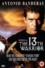 Nonton Film The 13th Warrior (1999) Subtitle Indonesia Streaming Movie Download