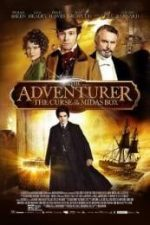 Nonton Film The Adventurer: The Curse of the Midas Box (2013) Subtitle Indonesia Streaming Movie Download