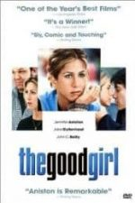 Nonton Film The Good Girl (2002) Subtitle Indonesia Streaming Movie Download