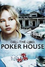 Nonton Film The Poker House (2008) Subtitle Indonesia Streaming Movie Download