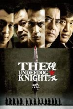 Nonton Film Underdog Knight (2008) Subtitle Indonesia Streaming Movie Download
