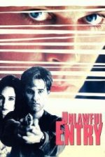 Nonton Film Unlawful Entry (1992) Subtitle Indonesia Streaming Movie Download