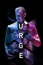 Nonton Film Urge (2016) Subtitle Indonesia Streaming Movie Download