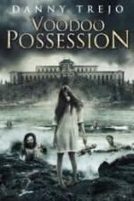 Nonton Film Voodoo Possession (2014) Subtitle Indonesia Streaming Movie Download
