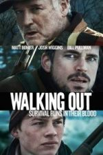 Nonton Film Walking Out (2017) Subtitle Indonesia Streaming Movie Download