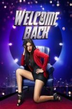 Nonton Film Welcome Back (2015) Subtitle Indonesia Streaming Movie Download