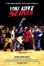 Nonton Film You Got Served (2004) Subtitle Indonesia Streaming Movie Download