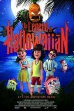 Nonton Film Legend of Hallowaiian (2018) Subtitle Indonesia Streaming Movie Download