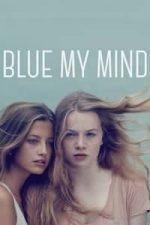 Nonton Film Blue My Mind (2017) Subtitle Indonesia Streaming Movie Download