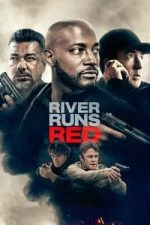 Nonton Film River Runs Red (2018) Subtitle Indonesia Streaming Movie Download