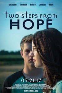 Nonton Film Two Steps from Hope (2017) Subtitle Indonesia Streaming Movie Download