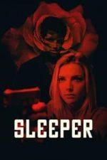 Nonton Film Sleeper (2018) Subtitle Indonesia Streaming Movie Download
