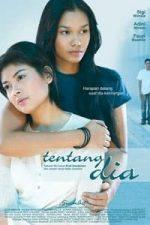 Nonton Film Tentang Dia (2005) Subtitle Indonesia Streaming Movie Download