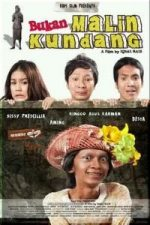 Nonton Film Bukan Malin Kundang (2009) Subtitle Indonesia Streaming Movie Download