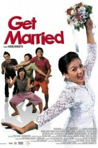 Nonton Film Get Married (2007) Subtitle Indonesia Streaming Movie Download