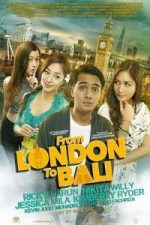Nonton Film From London to Bali (2017) Subtitle Indonesia Streaming Movie Download