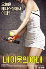 Nonton Film My Neighbor's Wife (2016) Subtitle Indonesia Streaming Movie Download