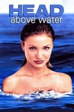 Nonton Film Head Above Water (1996) Subtitle Indonesia Streaming Movie Download