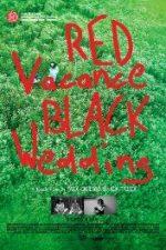 Nonton Film Red Vacance Black Wedding (2016) Subtitle Indonesia Streaming Movie Download