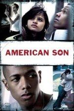 Nonton Film American Son (2008) Subtitle Indonesia Streaming Movie Download