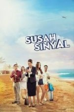 Nonton Film Susah Sinyal (2017) Subtitle Indonesia Streaming Movie Download