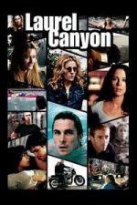 Nonton Film Laurel Canyon (2002) Subtitle Indonesia Streaming Movie Download