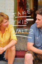 Nonton Film Take This Waltz (2011) Subtitle Indonesia Streaming Movie Download