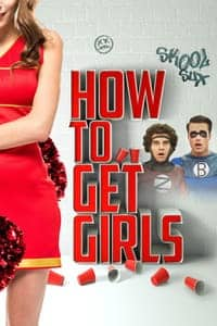 Nonton Film How to Get Girls (2017) Subtitle Indonesia Streaming Movie Download