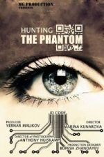 Nonton Film Hunting the Phantom (2014) Subtitle Indonesia Streaming Movie Download