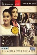 Nonton Film 7 Hati 7 Cinta 7 Wanita (2010) Subtitle Indonesia Streaming Movie Download
