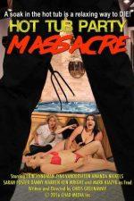 Nonton Film Hot Tub Party Massacre (2016) Subtitle Indonesia Streaming Movie Download