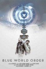 Nonton Film Blue World Order (2017) Subtitle Indonesia Streaming Movie Download
