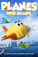 Nonton Film Planes with Brains (2018) Subtitle Indonesia Streaming Movie Download