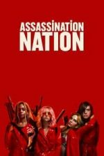 Nonton Film Assassination Nation (2018) Subtitle Indonesia Streaming Movie Download