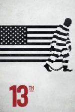 Nonton Film 13th (2016) Subtitle Indonesia Streaming Movie Download