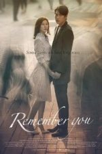 Nonton Film Remember You (2016) Subtitle Indonesia Streaming Movie Download