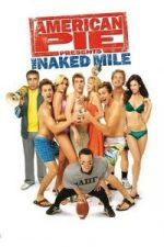 Nonton Film American Pie Presents: The Naked Mile (2006) Subtitle Indonesia Streaming Movie Download