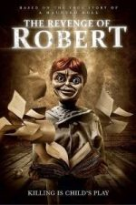 Nonton Film The Revenge of Robert the Doll (2018) Subtitle Indonesia Streaming Movie Download